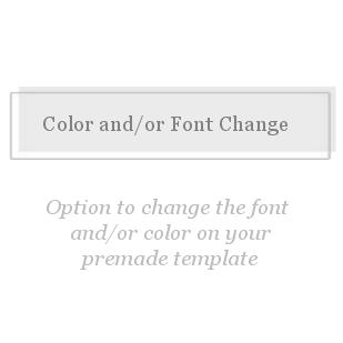 Font / Color Change-Font and/or Color Change