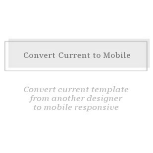 Convert to Mobile-